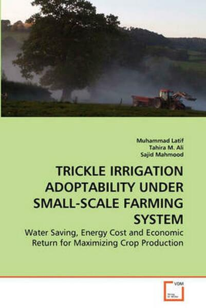Trickle Irrigation Adoptability Under Small scale Farming System: Water Saving $88.96