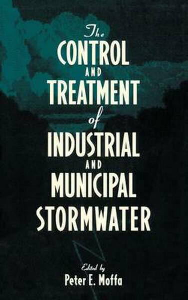 The Control and Treatment of Industrial and Municipal Stormwater by Moffa Engli