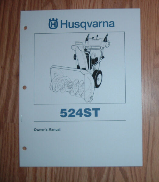HUSQVARNA 524ST SNOW BLOWER OWNERS MANUAL WITH ILLUSTRATED PARTS LIST