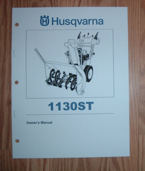 HUSQVARNA 1130ST SNOW BLOWER OWNERS MANUAL WITH ILLUSTRATED PARTS LIST