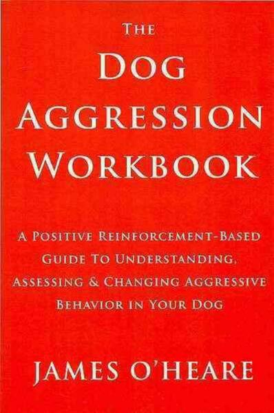 Dog Aggression Workbook by James O#x27;Heare English Paperback Book Free Shipping $22.61