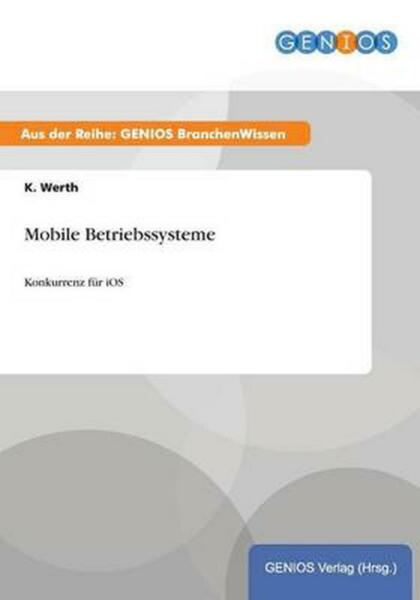 Mobile Betriebssysteme by K. Werth (German) Paperback Book Free Shipping!