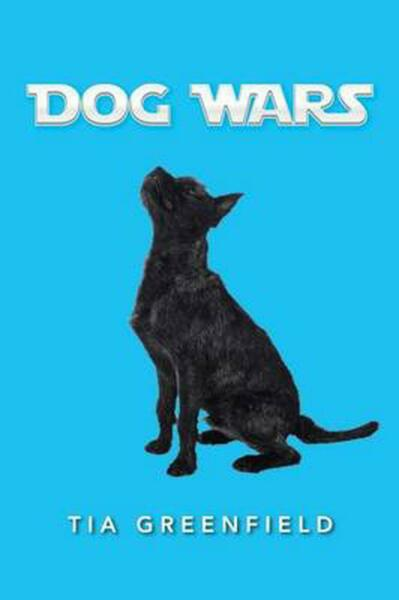Dog Wars by Tia Greenfield English Paperback Book Free Shipping $29.95