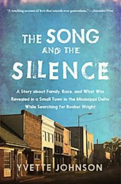 THE SONG AND THE SILENCE - JOHNSON, YVETTE - NEW PAPERBACK
