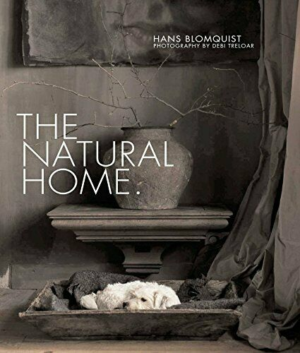 The Natural Home: Creative interiors inspired by the beaut... by Blomquist Hans $102.57