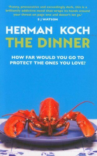 The Dinner By Herman Koch. 9780857897206
