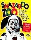 Snazaroo Zoo: Great Faces and Easy Costumes to Bring Out the Animal in You By J $10.48