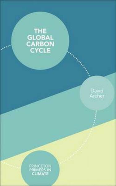 The Global Carbon Cycle by David Archer English Paperback Book Free Shipping $42.15