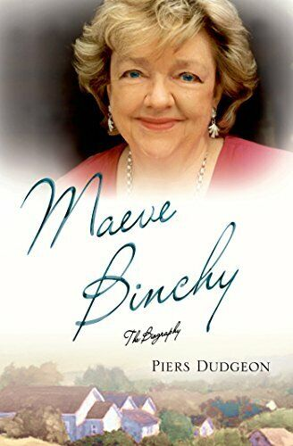 Maeve Binchy: The Biography By Piers Dudgeon. 9781250047144 $11.81