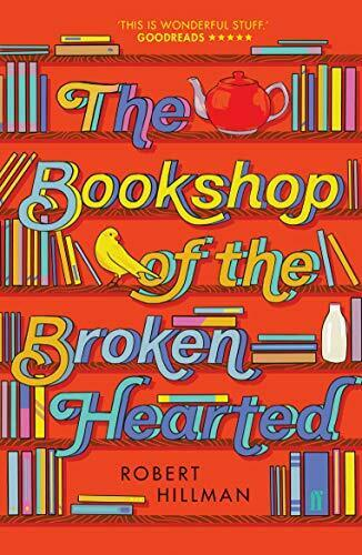 The Bookshop of the Broken Hearted by Hillman Robert Book The Fast Free