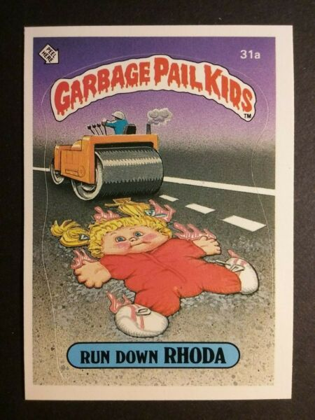 1985 TOPPS GARBAGE PAIL KIDS SERIES 1 #31a RUN DOWN RHODA  MINT  HIGH GRADE