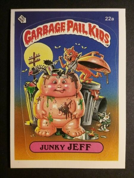 1985 TOPPS GARBAGE PAIL KIDS SERIES 1 #22a JUNKY JEFF  MINT  HIGH GRADE