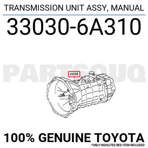 330306A310 Genuine Toyota TRANSMISSION UNIT ASSY MANUAL 33030-6A310