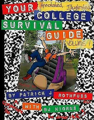 Your Annotated Illustrated College Survival Guide