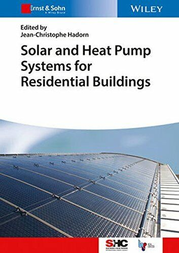 Solar and Heat Pump Systems for Residential Bui Hadorn= $109.68