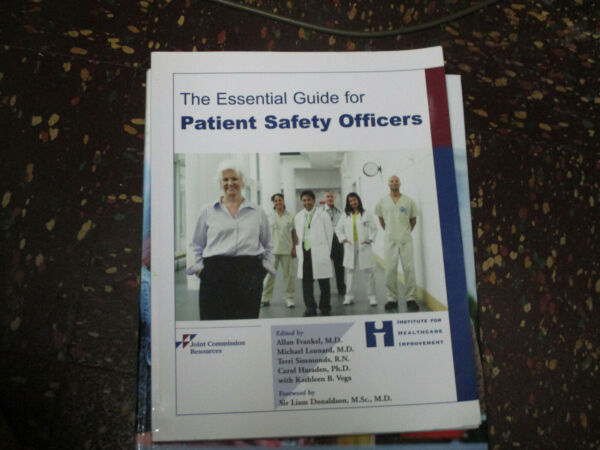 Essential Guide for Patient Safety Officers by Frankel  2009 large softcover  VG