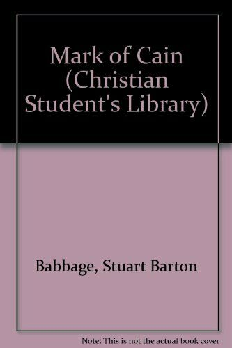 Mark of Cain (Christian Student's Library) by Babbage Stuart Barton Paperback