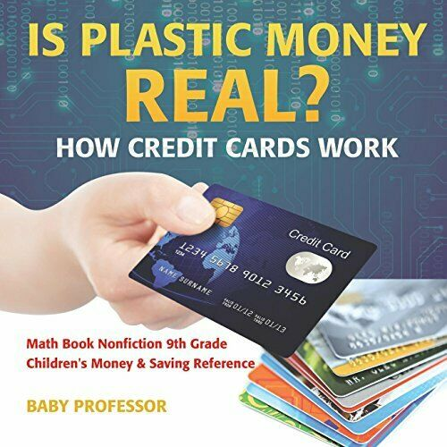 Is Plastic Money Real? How Credit Cards Work Professor