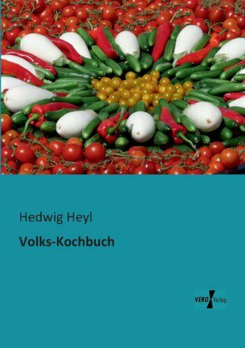 Volks Kochbuch by Heyl Hedwig New 9783956100239 Fast Free Shipping