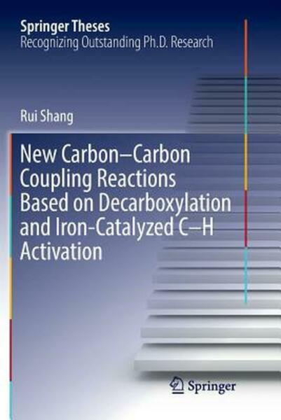 New Carbon Carbon Coupling Reactions Based on Decarboxylation and Iron Catalyzed $149.78