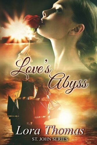 Love#x27;s Abyss St. John Series by Thomas New 9781508769248 Fast Free Shipping