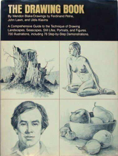 The Drawing Book: A Comprehensive Guide to the Technique of Draw... by John Lawn
