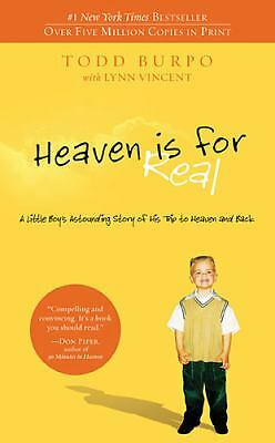 Heaven is for Real: A Little Boy's Astounding Story of His Trip to Heaven - GOOD