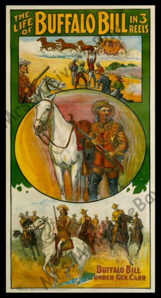 1912 ☆ LIFE OF BUFFALO BILL UNDER GENERAL CARR ☆ WITH STAGECOACH! ☆ MOVIE POSTER