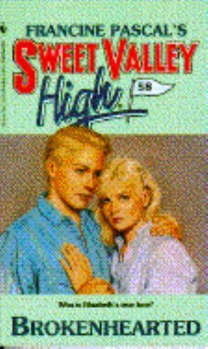 Brokenhearted [Sweet Valley High #58]