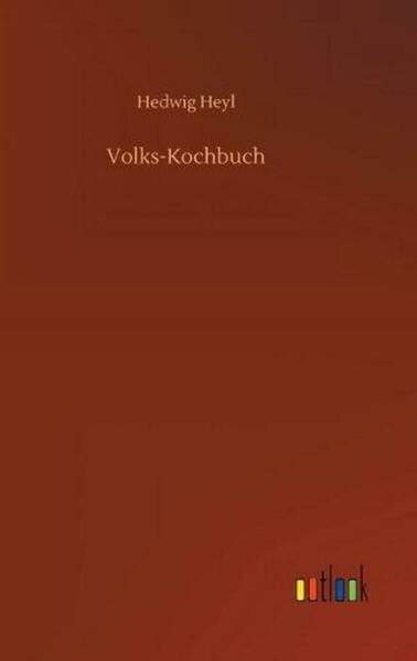 Volks kochbuch by Hedwig Heyl German Hardcover Book Free Shipping