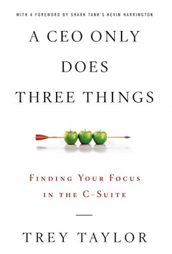 Taylor Trey Ceo Only Does 3 Things HBOOK NEW $29.70