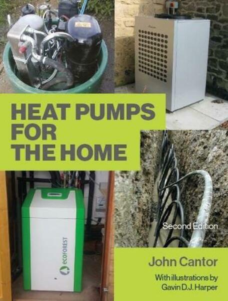 Heat Pumps for the Home: 2nd Edition by John Cantor English Paperback Book $31.16