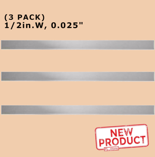 Stainless Steel Sheet Metal Strips 1 2 Inch Wide x 12quot; Long x .025quot; Thick NEW
