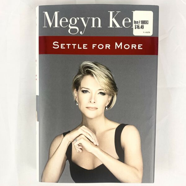 Settle for More Hardcover By Kelly Megyn GOOD CONDITION FAST FREE SHIPPING