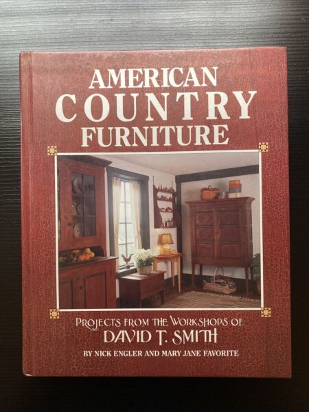 American Country Furniture quot;Projects From The Workshops of David T. Smithquot; 1990 $9.99