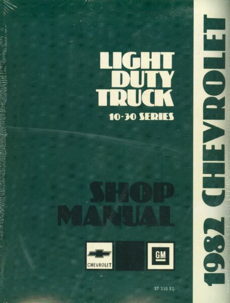 1982  CHEVROLET TRUCK SHOP MANUAL-LIGHT DUTY MODELS-10-30 SERIES