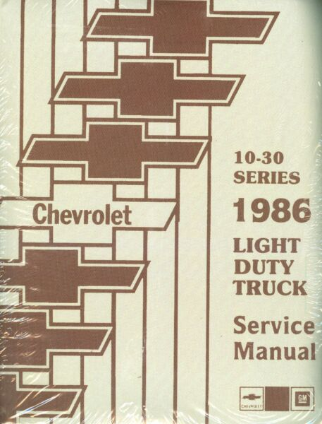 1986 CHEVROLET TRUCK SHOP MANUAL-LIGHT DUTY MODELS-10-30 SERIES
