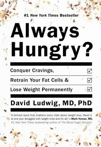 Always Hungry? by David Ludwig Lose Weight Permanently Hardcover Book WT74029
