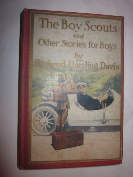 1920 The Boy Scouts and Other Stories for Boys book by Richard Harding Davis