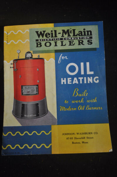 Ca 1935 Weil McLain Scientific Combustion Boilers for Oil Heating $14.98