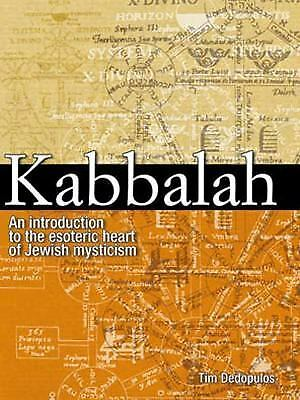 Kabbalah: An Introduction to the Esoteric Heart of Jewish Mysticism Dedopulos