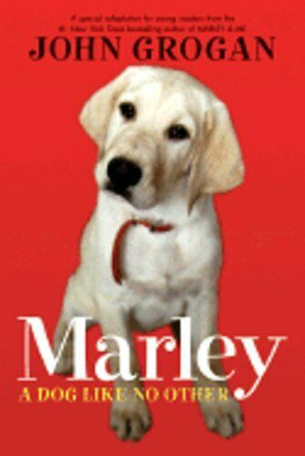 Marley: A Dog Like No Other by John Grogan: Used $0.99
