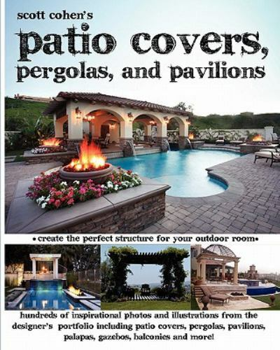 Scott Cohen#x27;s Patio Covers Pergolas and Pavilions Like New Used Free ship... $30.13
