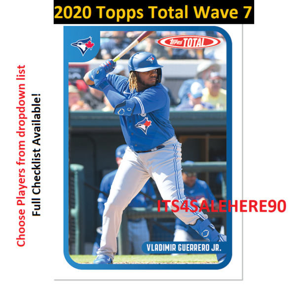 2020 Topps Total WAVE 7 Singles - YOU PICK - ALL CARDS AVAILABLE - FREE SHIPPING