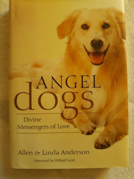 Angel Dogs: Divine Messengers of Love by Anderson Allen amp; Linda $3.50