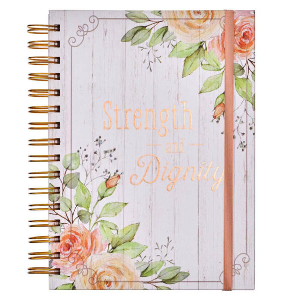 Inspirational Wire Bound Spiral Notebook Journal: Strength amp; Dignity Hardcover