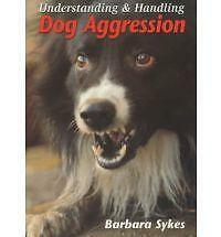 Understanding amp; Handling Dog Aggression Like New Used Free shipping in the US $14.60
