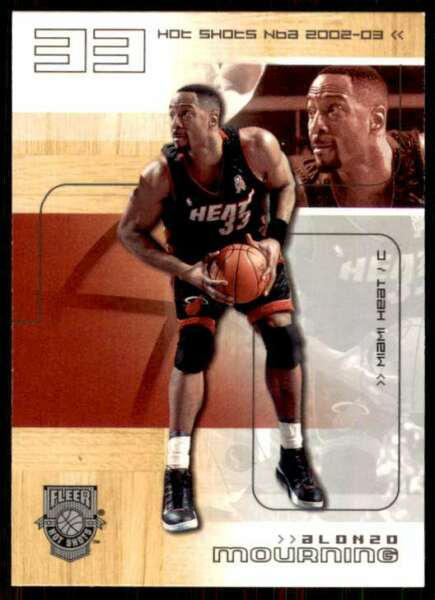 2002 03 Fleer Hot Shots Alonzo Mourning Miami Heat #80 $1.00
