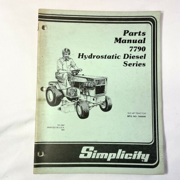 Simplicity Parts Manual 18.5 HP Tractor Model 7790 Hydrostatic Diesel Series