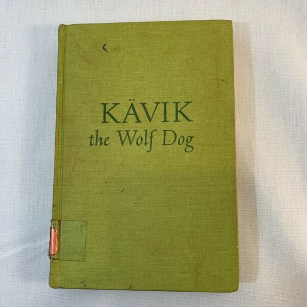 Vintage Kavik The Wolf Dog By Walt Morey Second Edition 1969 Library Book $18.99